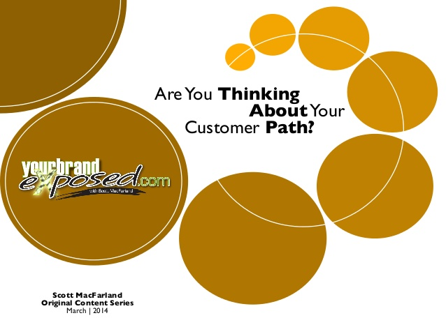 Are You Thinking About Your Customer Path?