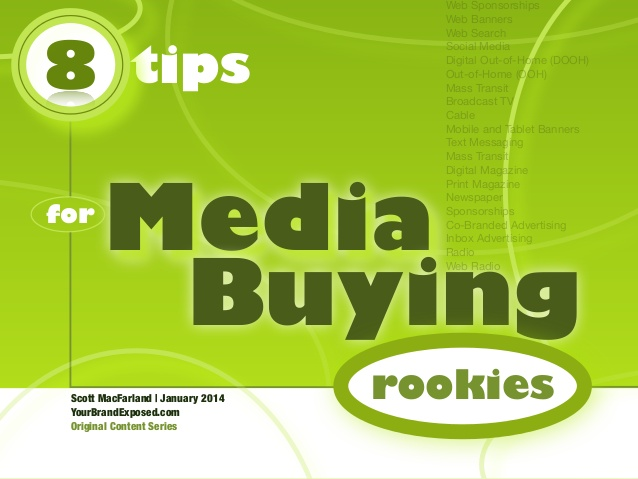8 Tips For Media Buying Rookies