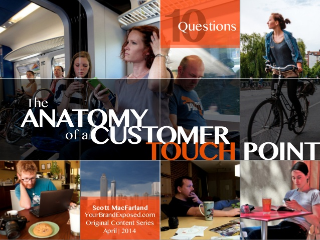 Anatomy Of A Customer Touch Point