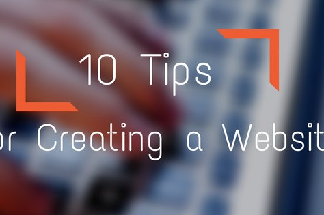 10 Tips For Creating A Website