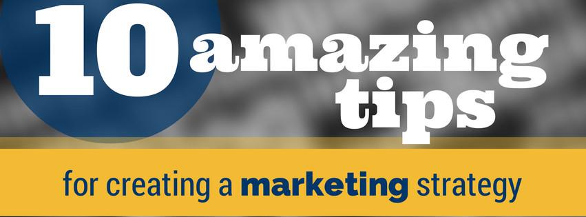 10 amazing tips for marketing