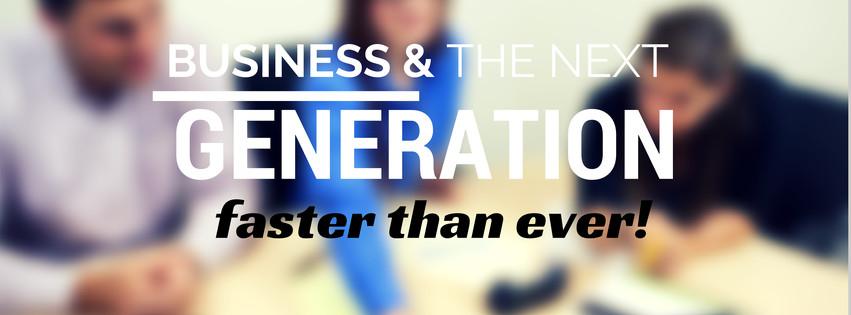 Business & Next generation