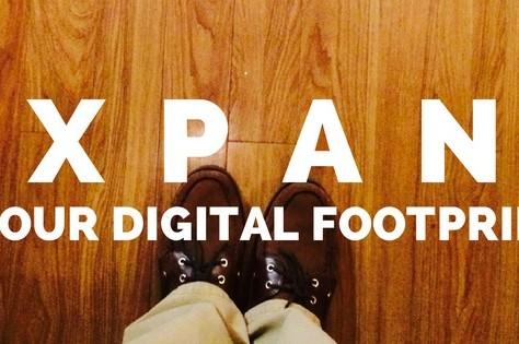 Expand Your Digital Footprint