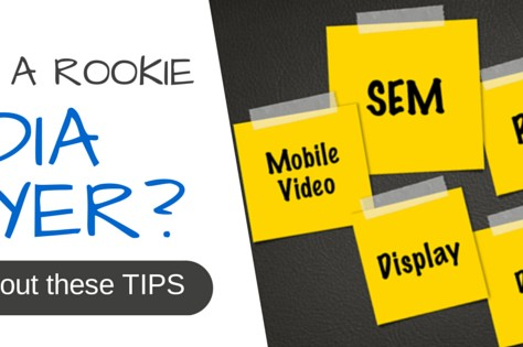 Are You A Rookie Media Buyer? Check Out These TIPS