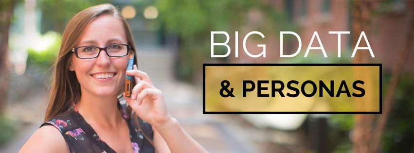 BIG DATA & personas