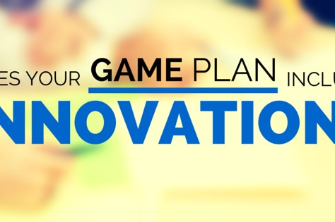 Does Your Game Plan Include Innovation?