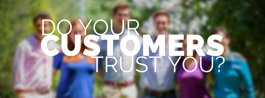 do your customers trust you