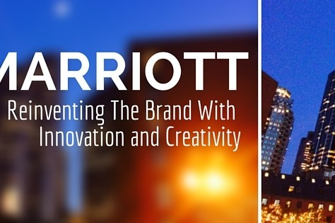 Marriott Does It Again: Reinventing The Brand With Innovation And Creativity