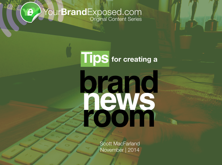 Tips For Creating A Brand Newsroom