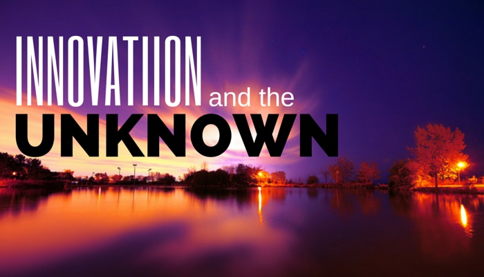 Innovaiton and the unknown
