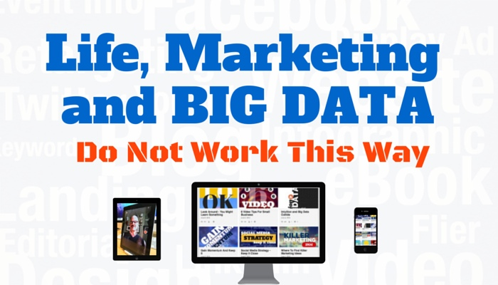 Life, Marketing and Big Data-2