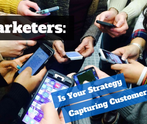 Marketers: Is Your Strategy Capturing Customer Data?