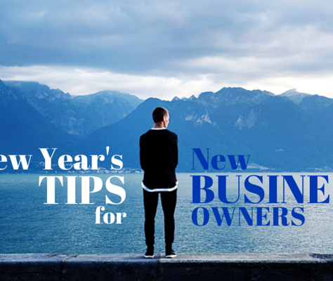 New Year's Tips For New Business Owners