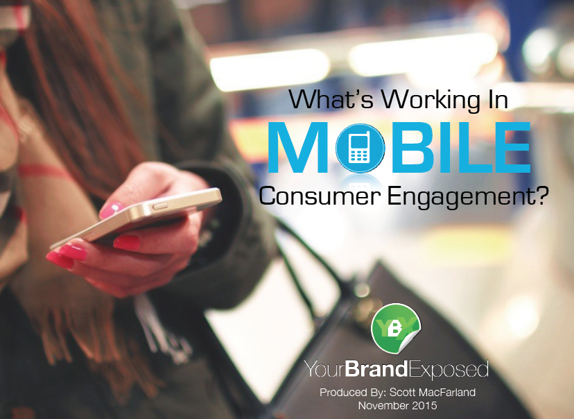 What's Working And Winning In Mobile Consumer Engagement?